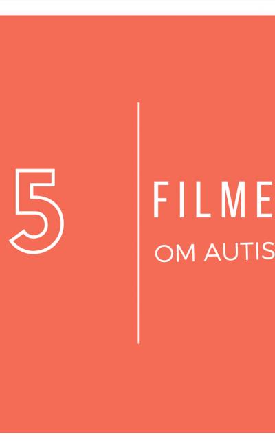 Filmer om Autism