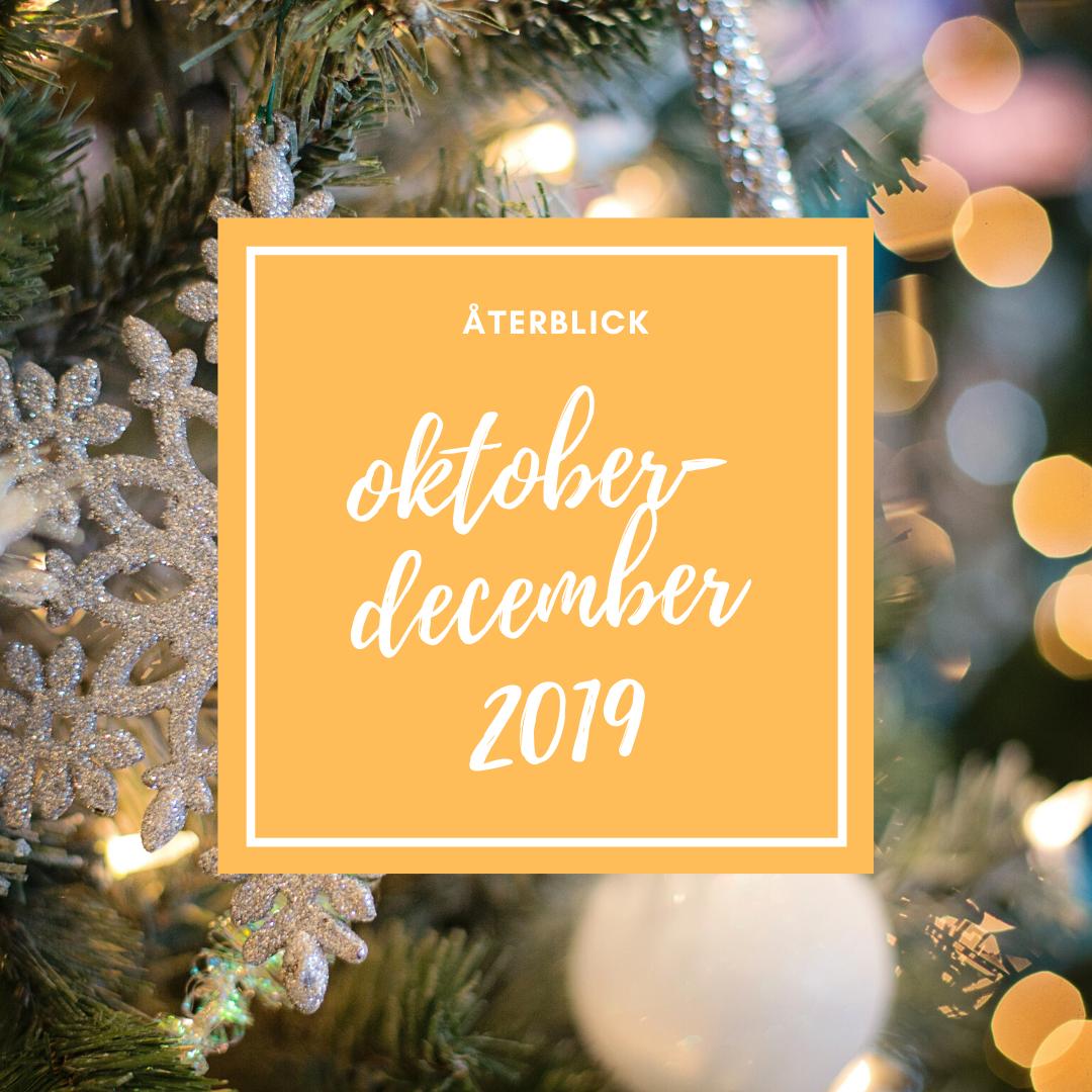 Återblick oktober-december 2019